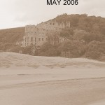 May 2006, just before the sand went away...